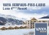 VAYA SERFAUS-FISS-LADIS  Luxe 4**** Resort